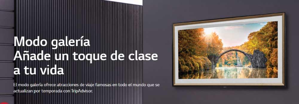 Modo galería Añade un toque de clase a tu vida El modo galería ofrece atracciones de viaje famosas en todo el mundo que se actualizan por temporada con TripAdvisor.